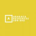 Arakaca Resources Sdn Bhd
