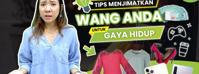 Tips Menjimatkan Wang: Gaya Hidup
